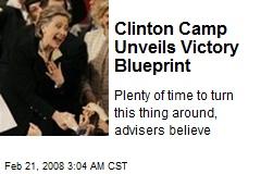 Clinton Camp Unveils Victory Blueprint