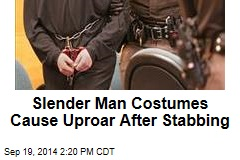Slender Man Costumes Cause Uproar After Stabbing