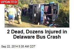 1 Dead, Dozens Injured in Delaware Bus Crash