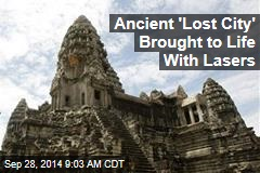 Ancient 'Lost City' Brought to Life With Lasers