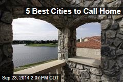 5 Best Cities to Call Home