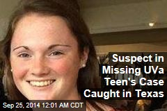 Missing-Student Suspect Arrested Across Country