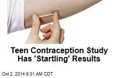 Teen Contraception Study Has 'Startling' Results