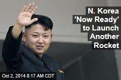 N. Korea Now Has an Enhanced Rocket Launch Site: Report