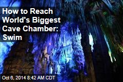 How to Reach World's Biggest Cave Chamber: Swim