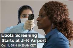 Ebola Screening Starts at JFK Airport