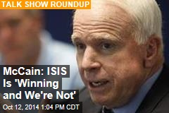McCain: ISIS Is 'Winning and We're Not'