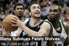 Manu Subdues Feisty Wolves