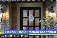 Dallas Ebola Patient Identified