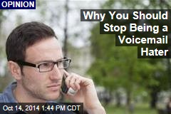 Why You Should Stop Being a Voicemail Hater