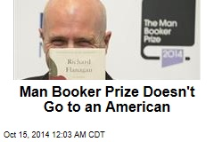 Man Booker Prize Doesn't Go to an American