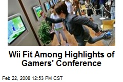 Wii Fit Among Highlights of Gamers' Conference