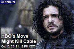 HBO's Move Might Kill Cable
