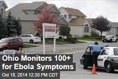 Ohio Monitors 100+ for Ebola Symptoms