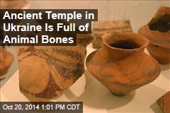 Ancient Temple in Ukraine Is Full of Animal Bones