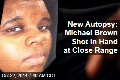 New Autopsy: Michael Brown Shot in Hand at Close Range