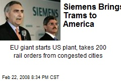 Siemens Brings Trams to America