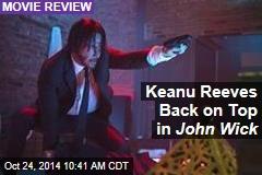 Keanu Reeves Back on Top in John Wick