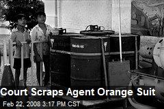 Court Scraps Agent Orange Suit