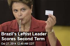 Brazil's Leftist Leader Scores Second Term
