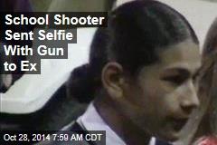 School Shooter Sent Selfie With Gun to Ex