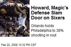 Howard, Magic's Defense Slam Door on Sixers