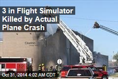 Wichita Crash Killed 3 in Flight Simulator