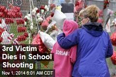 3rd Victim Dies in School Shooting
