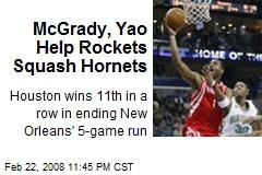 McGrady, Yao Help Rockets Squash Hornets