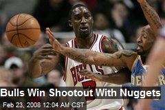 Bulls Win Shootout With Nuggets