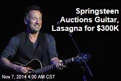 Springsteen Auctions Guitar, Lasagna For $300K