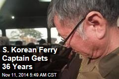 S. Korean Ferry Captain Gets 36 Years