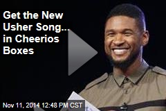 Get the New Usher Song... in Cheerios Boxes