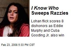 I Know Who Sweeps Razzies