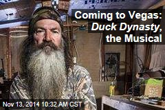 Coming to Vegas: Duck Dynasty , the Musical