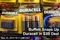 Buffett Snaps Up Duracell in $3B Deal