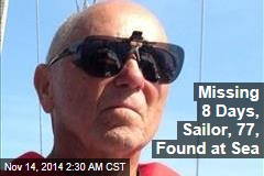 Missing 8 Days, Sailor, 77, Found at Sea