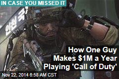 How One Guy Makes $1M a Year Playing Video Games