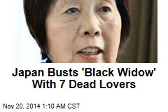 Japan Busts 'Black Widow' With 7 Dead Lovers
