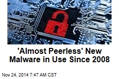 'Almost Peerless' New Malware in Use Since 2008