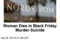 Woman Dies in Black Friday Nordstrom Shooting