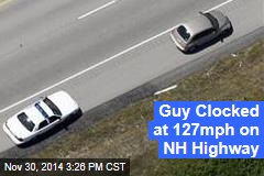 Guy Clocked at 127mph on NH Highway