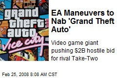 EA Maneuvers to Nab 'Grand Theft Auto'