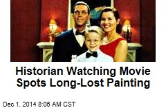 Historian Watching Movie Spots Long-Lost Painting