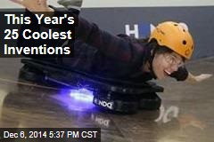 This Year's 25 Coolest Inventions