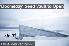 'Doomsday' Seed Vault to Open