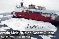 Arctic Melt Busies Coast Guard