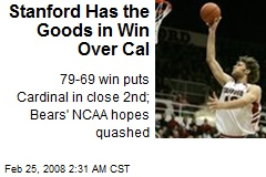 Stanford Has the Goods in Win Over Cal