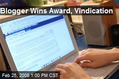 Blogger Wins Award, Vindication