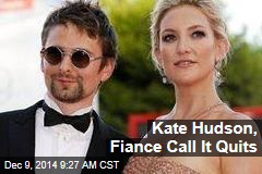 Kate Hudson, Fiance Call It Quits